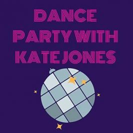Dance Party with Kate Jones (December 2019)