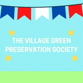 The Village Green Preservation Society (30/03/2020)