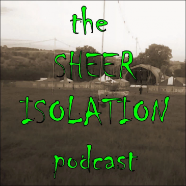 The Sheer Isolation Podcast: with Pete Lamb